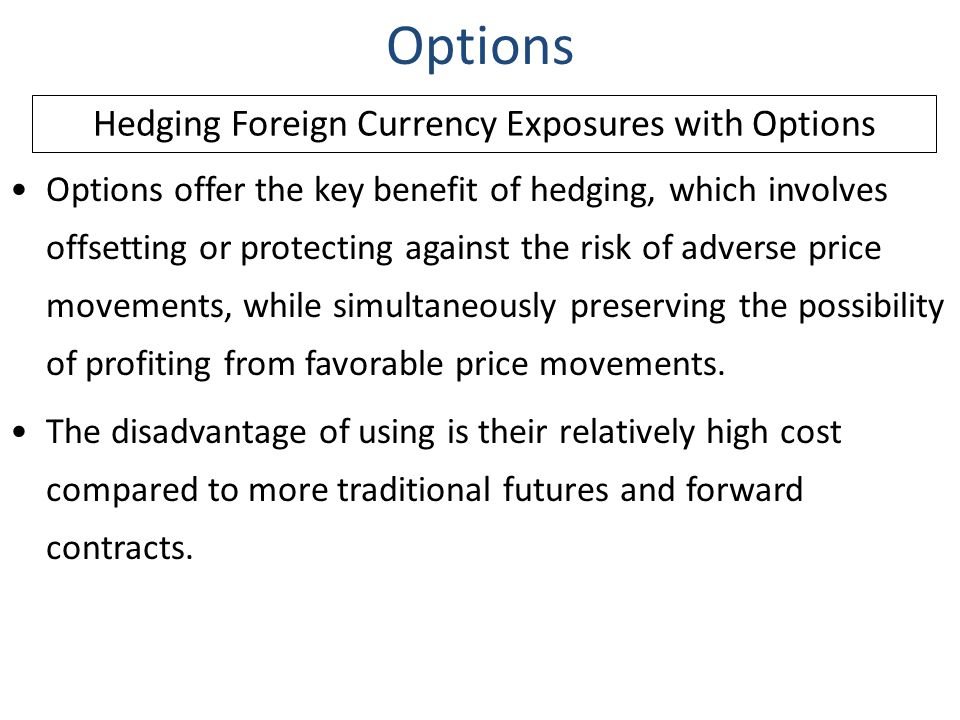 Options offer the key benefit of hedging, which involves offsetting or protecting against the risk of adverse price movements, while simultaneously pr