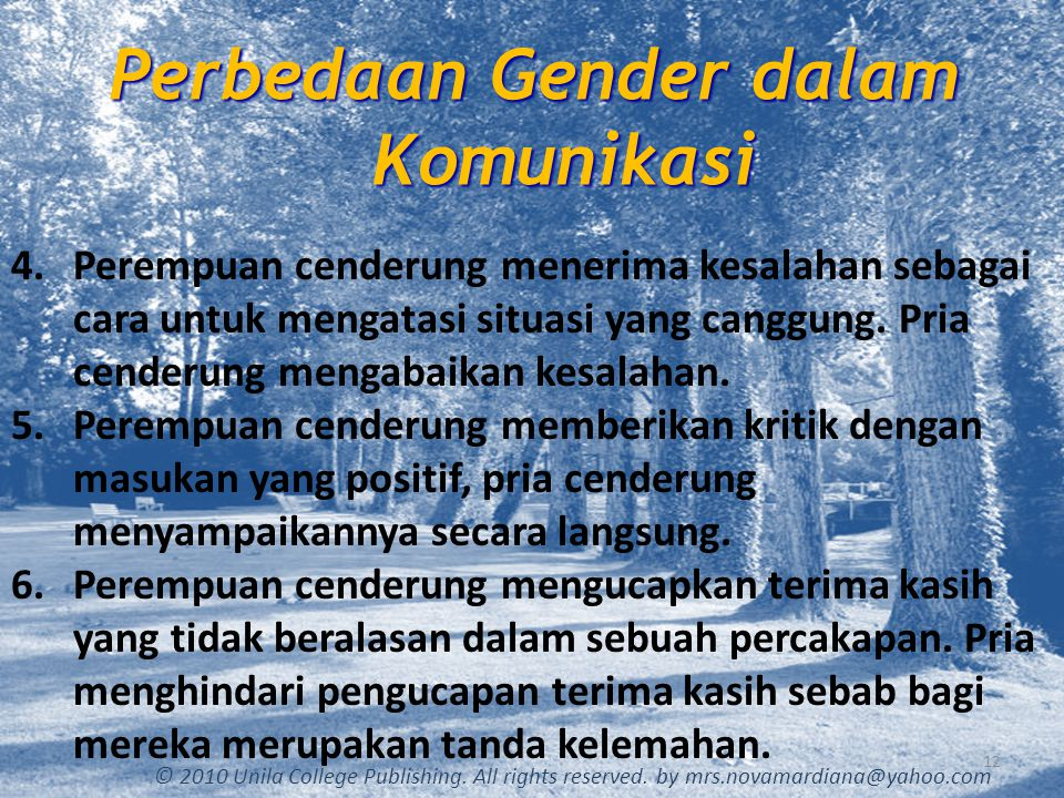 Gender Differences in Communications 13 © 2010 Unila College Publishing.