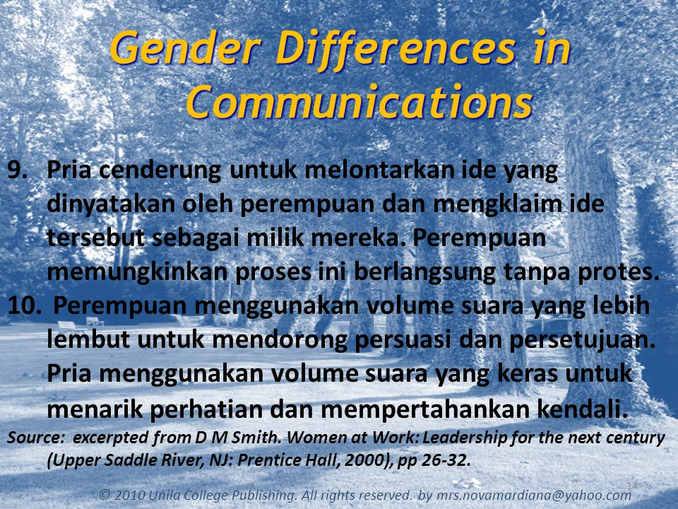 Gender Differences in Communications 14 © 2010 Unila College Publishing.