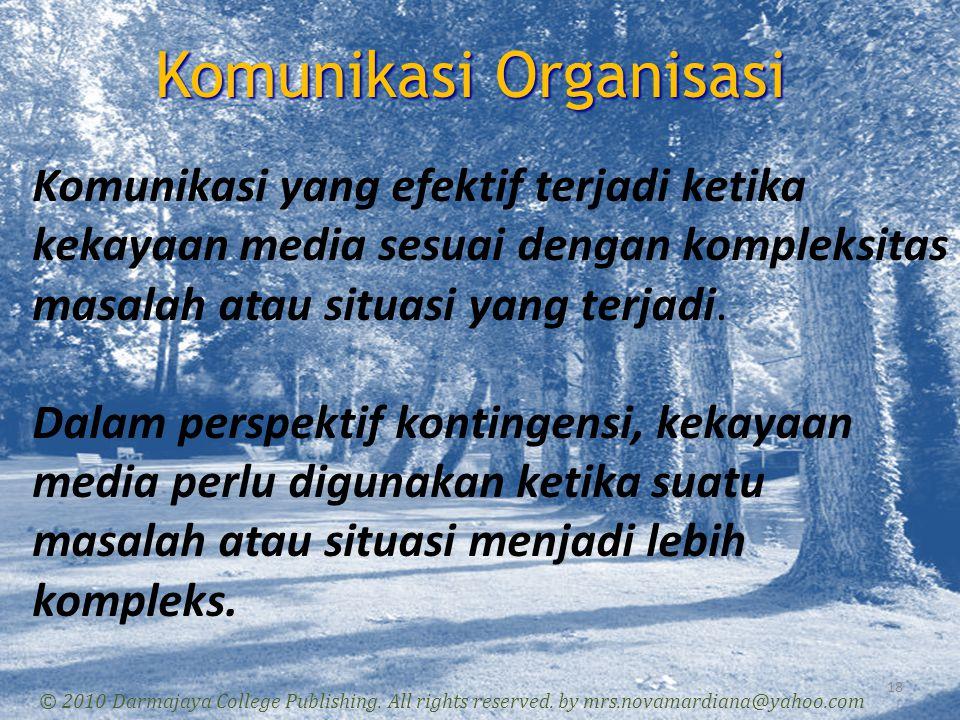 Hirarki Komunikasi 19 © 2010 Darmajaya College Publishing.