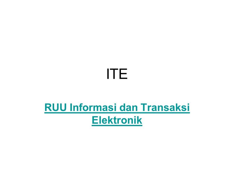 ITE RUU Informasi dan Transaksi Elektronik