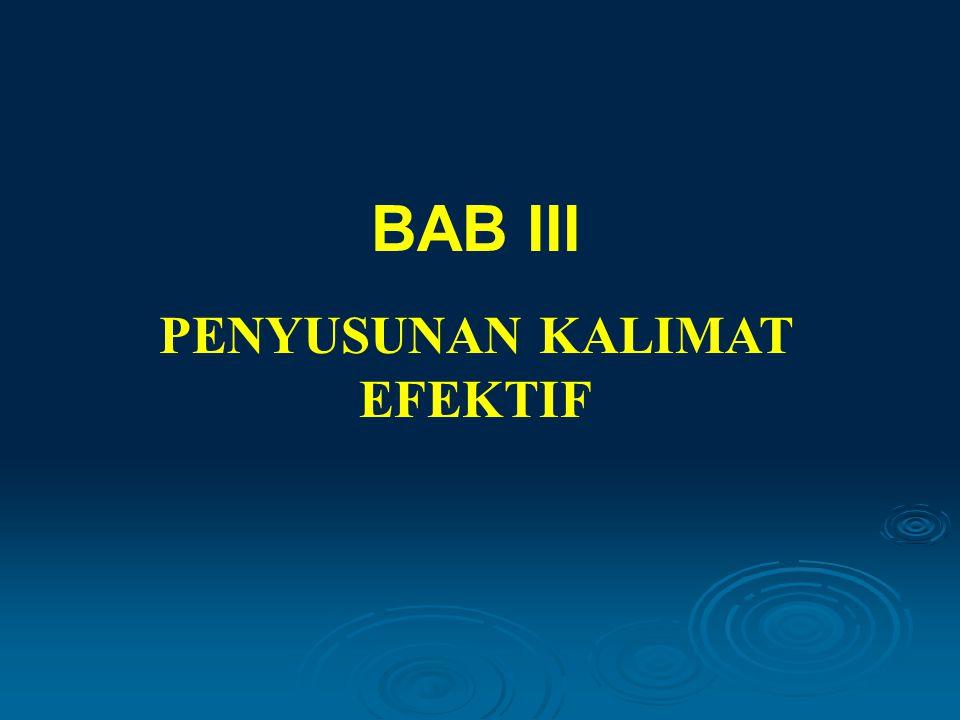 PENYUSUNAN KALIMAT EFEKTIF BAB III