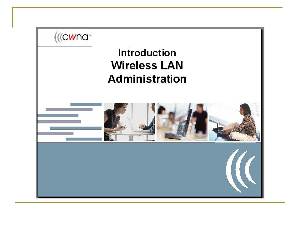 Tujuan Wireless LAN Mengapa organisasi tersebut mempertimbangkan suatu Wireless LAN .