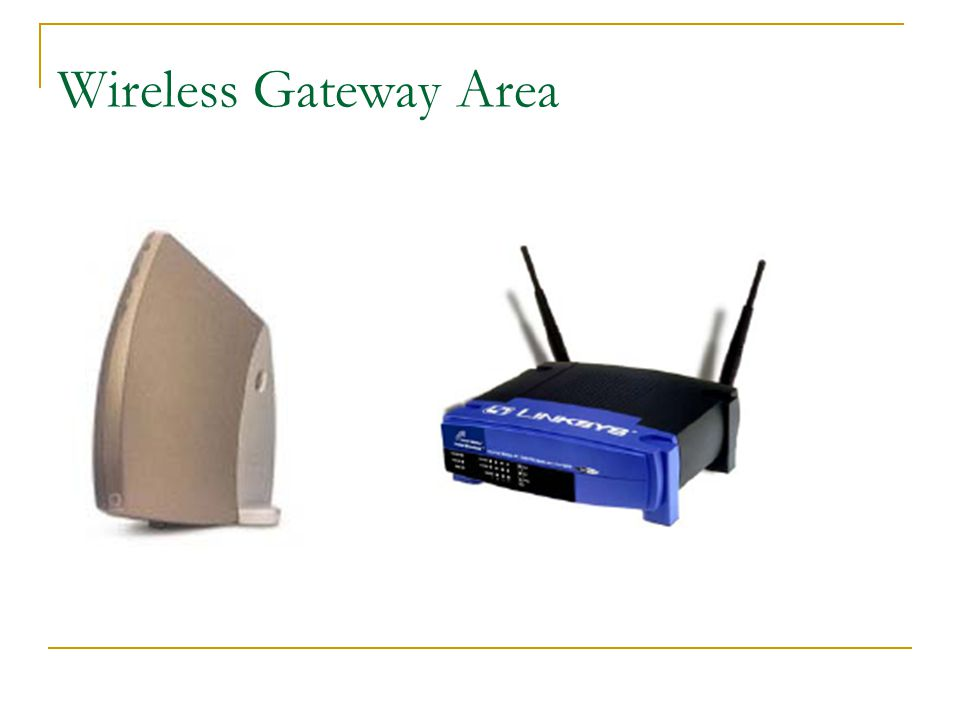 Wireless Gateway Area
