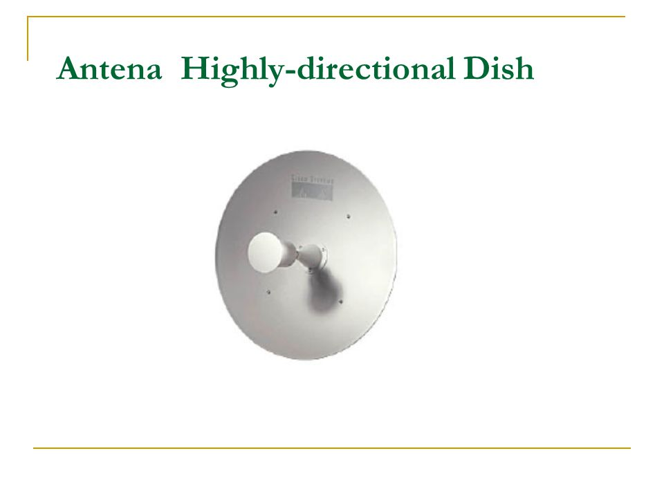 Antena Highly-directional Dish