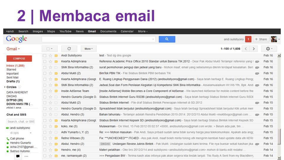 2 | Membaca email