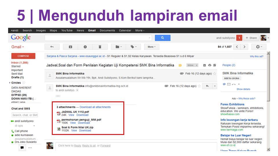 5 | Mengunduh lampiran email