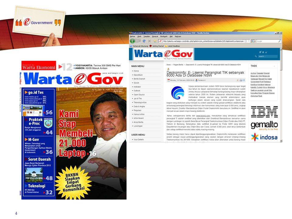 PRD secara reguler sejak tahun 2002 melakukan survey implementasi e-Government lembaga pemerintah di Indonesia