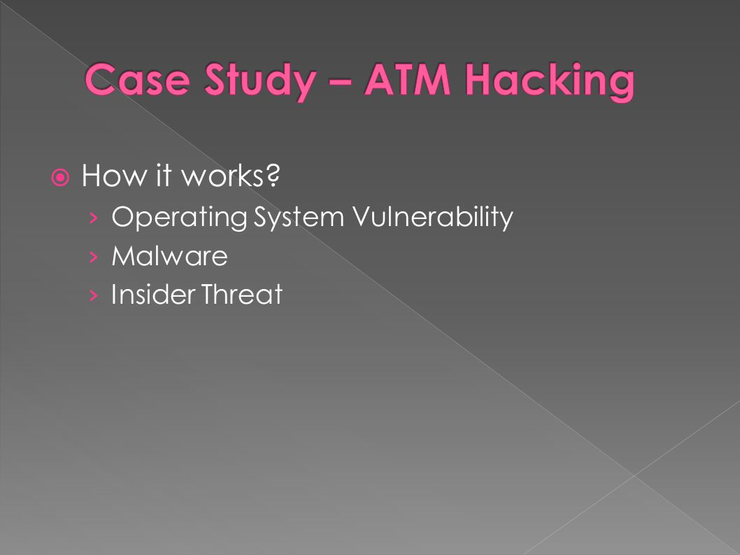  How it works? › Operating System Vulnerability › Malware › Insider Threat