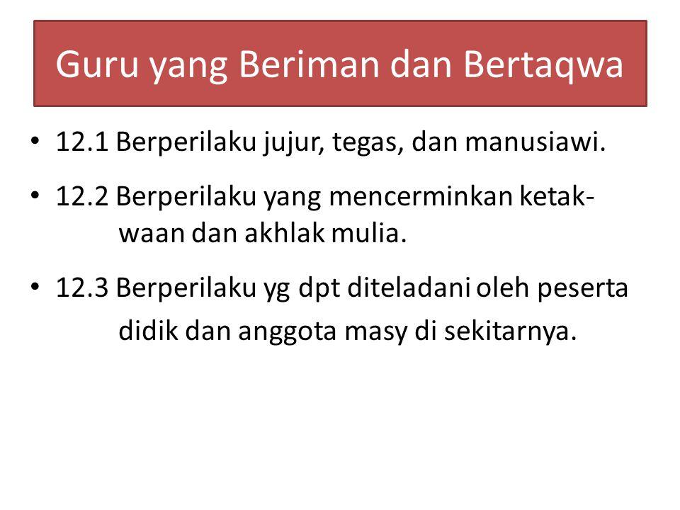 Guru yang Beriman dan Bertaqwa Kaji Permendiknas No.16 Tahun 2007 tentang ….