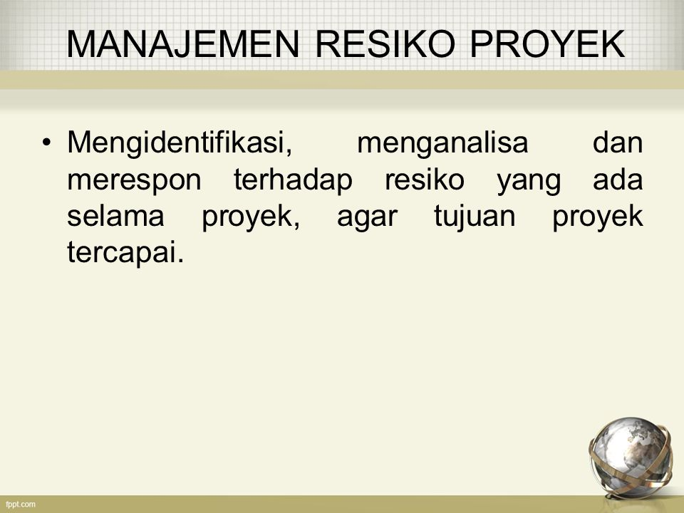 RISK BREAKDOWN STRUCTURE Gambaran tingkat kategori resiko dari sebuah proyek.
