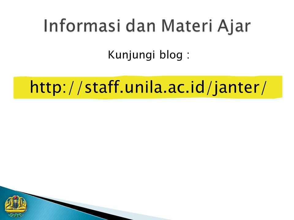 Kunjungi blog : http://staff.unila.ac.id/janter/