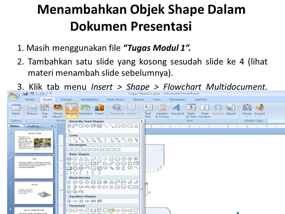 Menambahkan Objek Shape Dalam Dokumen Presentasi 1.
