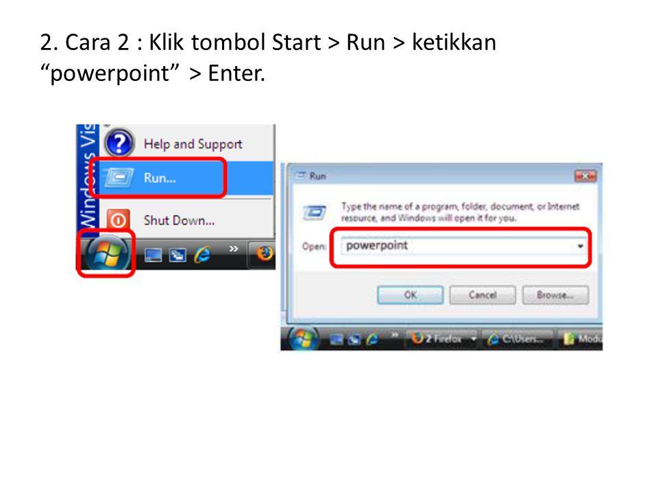 Pengenalan Interface/Tampilan Microsoft PowerPoint 2007 Langkah Detailnya 1.