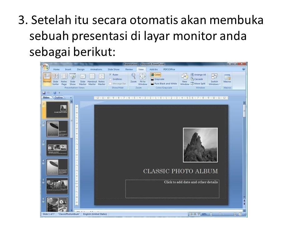 3. Setelah itu secara otomatis akan membuka sebuah presentasi di layar monitor anda sebagai berikut: