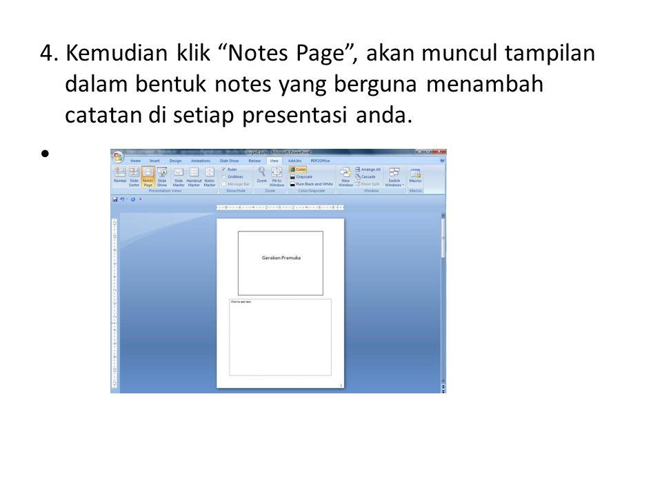 """4. Kemudian klik """"Notes Page"""", akan muncul tampilan dalam bentuk notes yang berguna menambah catatan di setiap presentasi anda."""