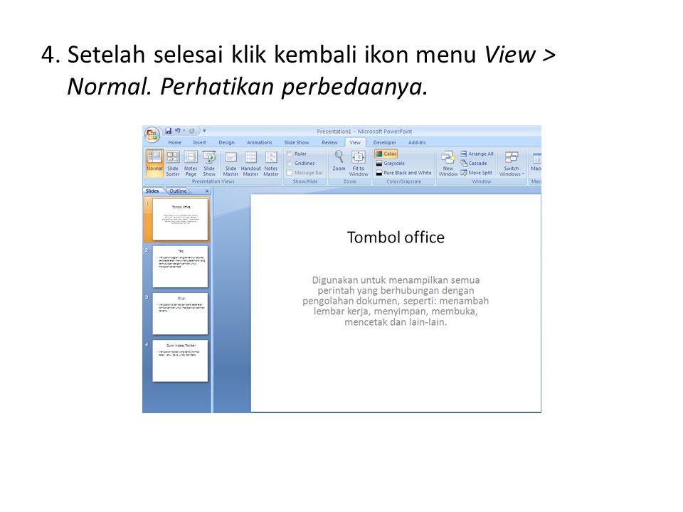 4. Setelah selesai klik kembali ikon menu View > Normal. Perhatikan perbedaanya.