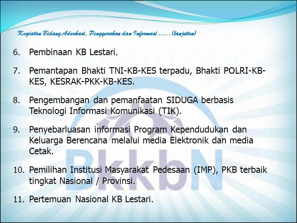 B.Kegiatan Bidang Advokasi, Penggerakan dan Informasi 1.