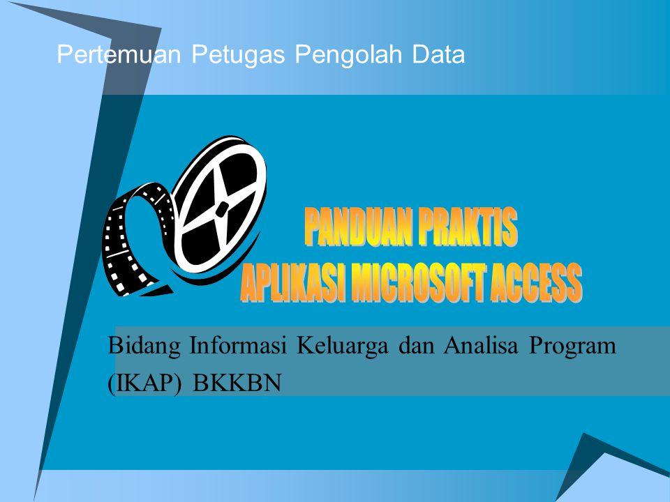 Pertemuan Petugas Pengolah Data Bidang Informasi Keluarga dan Analisa Program (IKAP) BKKBN