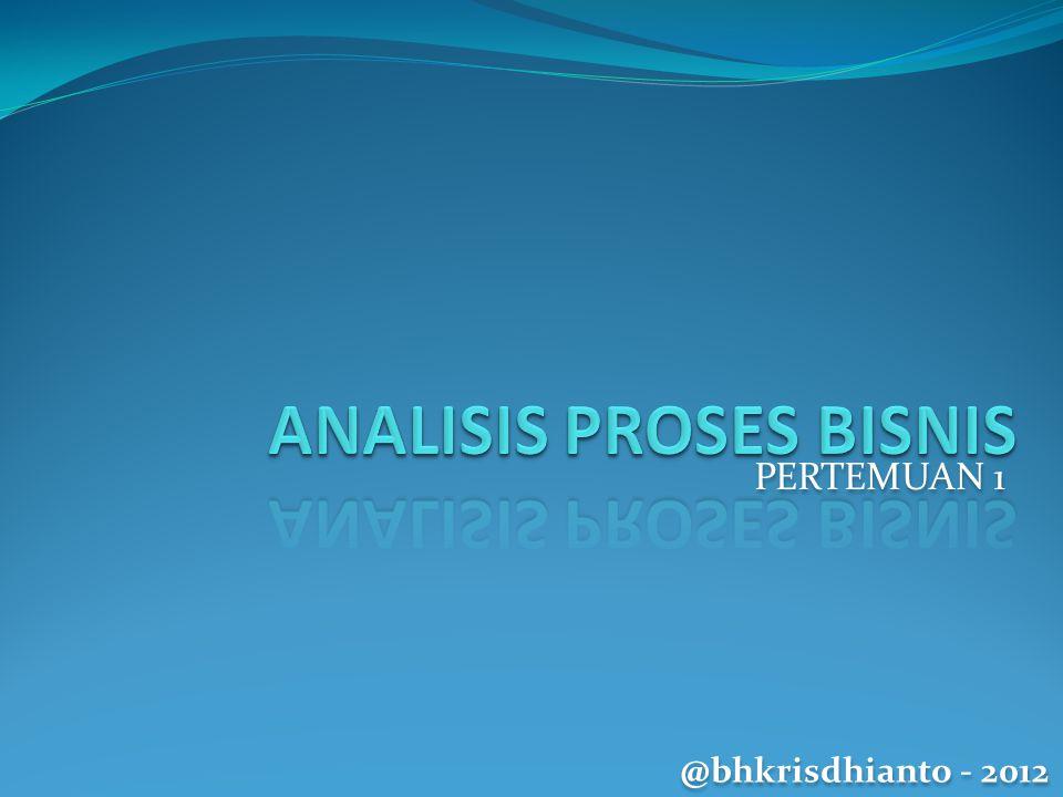 PERTEMUAN 1 @bhkrisdhianto - 2012