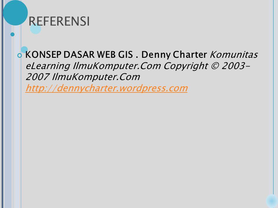 REFERENSI KONSEP DASAR WEB GIS.