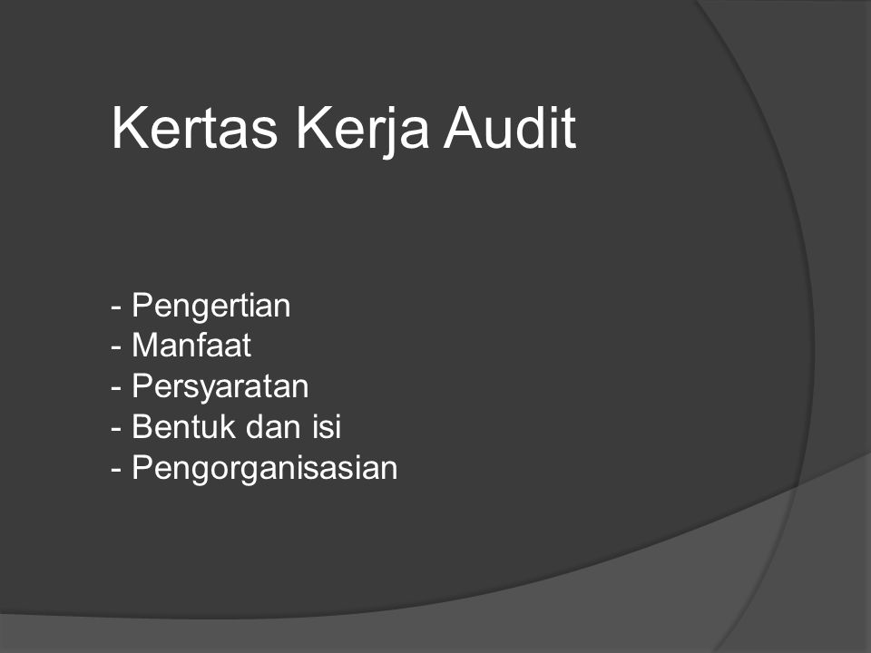 Kertas kerja audit (KKA) merupakan catatan yang dibuat dan data-data yang dikumpulkan auditor secara sistematis pada saat melaksanakan tugas audit.