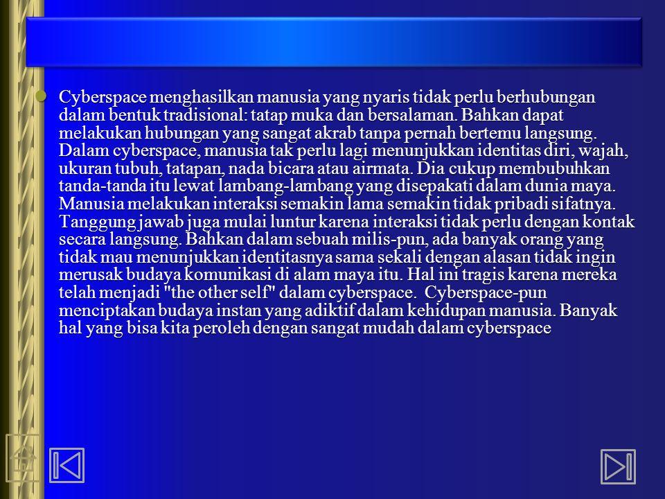 Di Indonesia, pada tahun 2002, kejahatan umum dan terorisme yang difasilitasi oleh Internet sebanyak 159 kasus yang dilaporkan, 15 di antaranya kini tengah dalam proses pengadilan dan 2 sudah ada di pengadilan.