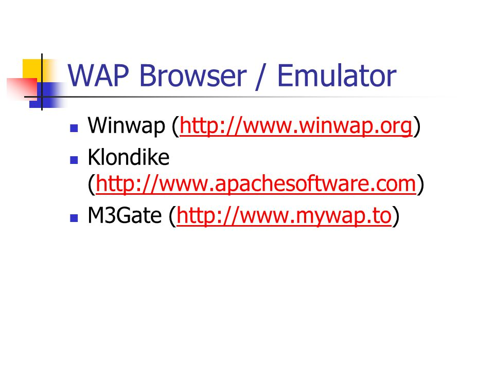 WAP Browser / Emulator Winwap (  Klondike (  M3Gate (