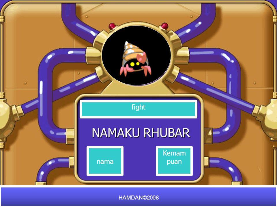 NAMAKU RHUBAR fight nama Kemam puan HAMDAN©2008