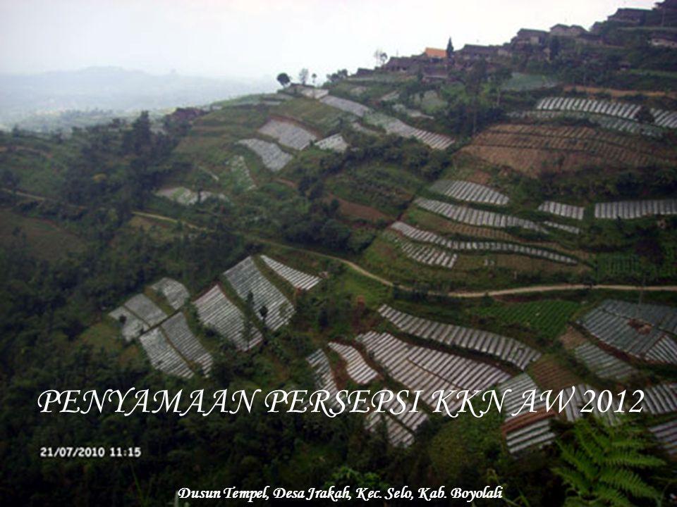 PENYAMAAN PERSEPSI KKN AW 2012 Dusun Tempel, Desa Jrakah, Kec. Selo, Kab. Boyolali