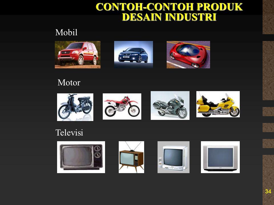 34 CONTOH-CONTOH PRODUK DESAIN INDUSTRI Mobil Televisi Motor