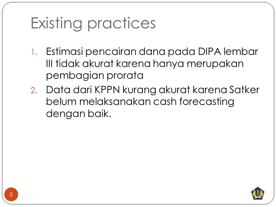 Existing practices 1.