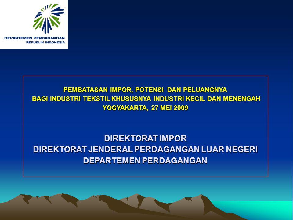 Peraturan Menteri Perdagangan Nomor 15/M-DAG/PER/5/2008 Tanggal 5 Mei 2008 Tentang Ketentuan Impor Tekstil dan Produk Tekstil