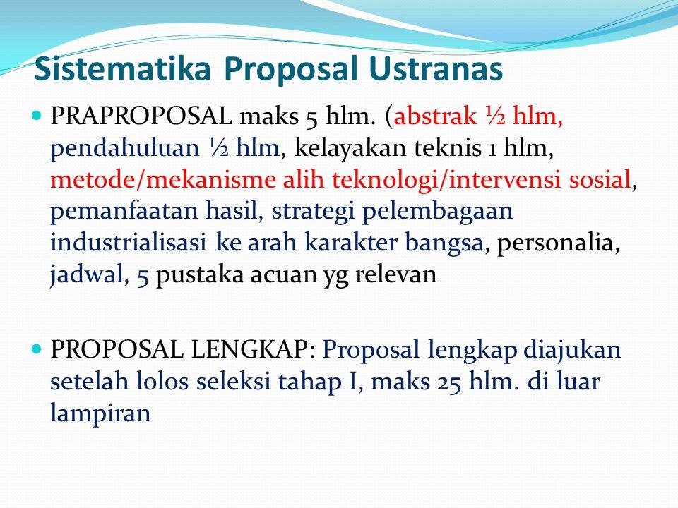 Sistematika Proposal Ustranas PRAPROPOSAL maks 5 hlm.