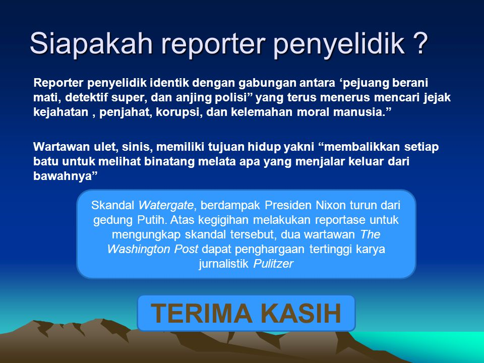 Siapakah reporter penyelidik .