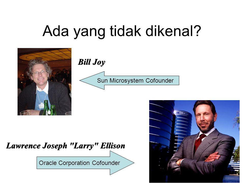 Ada yang tidak dikenal? Bill Joy Lawrence Joseph