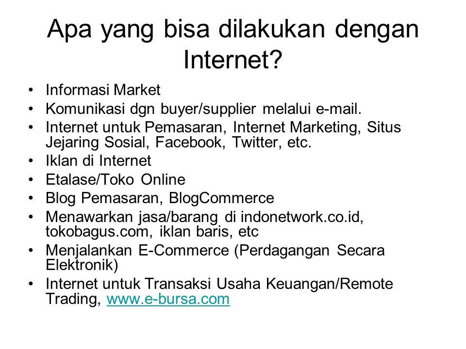 Informasi Market Komunikasi dgn buyer/supplier melalui e-mail. Internet untuk Pemasaran, Internet Marketing, Situs Jejaring Sosial, Facebook, Twitter,