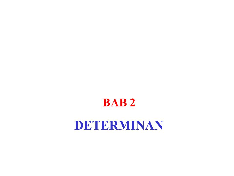 BAB 2 DETERMINAN