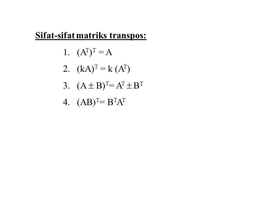 Matriks-matriks khusus: 1.Matriks O = matriks nol; semua entrinya nol 2.Matriks I n = matriks identitas berukuran (n x n); semua entri diagonalnya = 1, entri lain = 0 3.Matriks (vektor) baris adalah matriks dengan 1 baris.