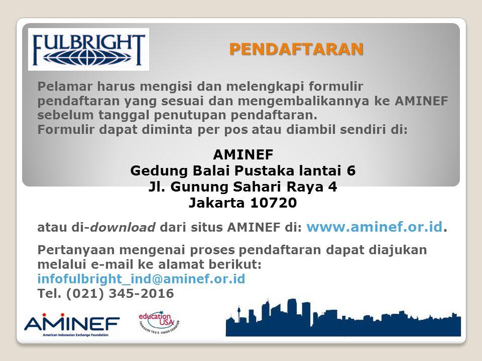 Pelamar harus mengisi dan melengkapi formulir pendaftaran yang sesuai dan mengembalikannya ke AMINEF sebelum tanggal penutupan pendaftaran.