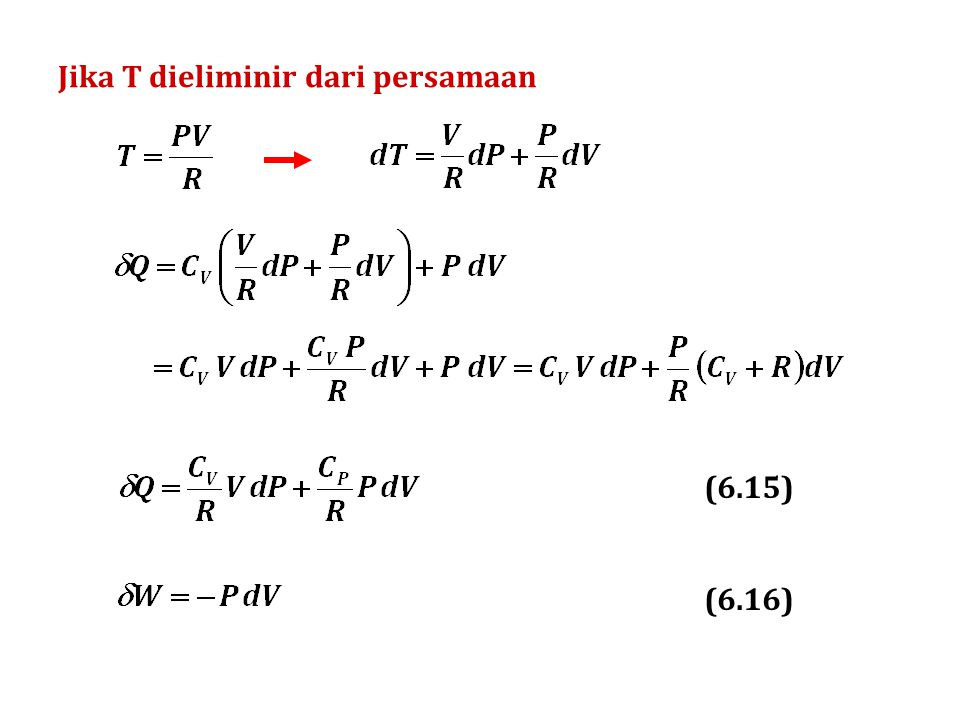 (a) Proses adiabatis Q = 0  U = W = C V  T = (12,471) (150 – 70) = 998 J  H = C P  T = (20,785) (150 – 70) = 1.663 J Tekanan P 2 dapat dihitung: (b) Proses isobaris Q =  H = C P  T = (20,785) (70 – 150) = – 1.663 J  U = C V  T = (12,471) (70 – 150) = – 998 J W =  U – Q = – 998 – (– 1.689) = 665 J