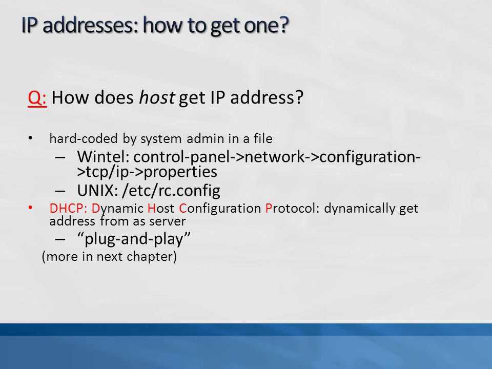 Q: How does host get IP address.
