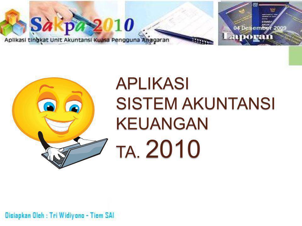 PENGANTAR Pengembangan Aplikasi SAK 2010 dilatar belakangi oleh perubahan kodifikasi Sub Kegiatan dari 4 digit menjadi 5 digit.