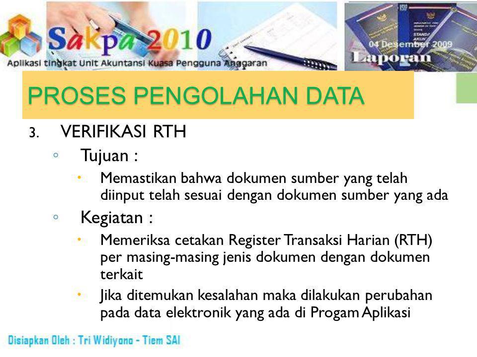 PROSES PENGOLAHAN DATA 3.