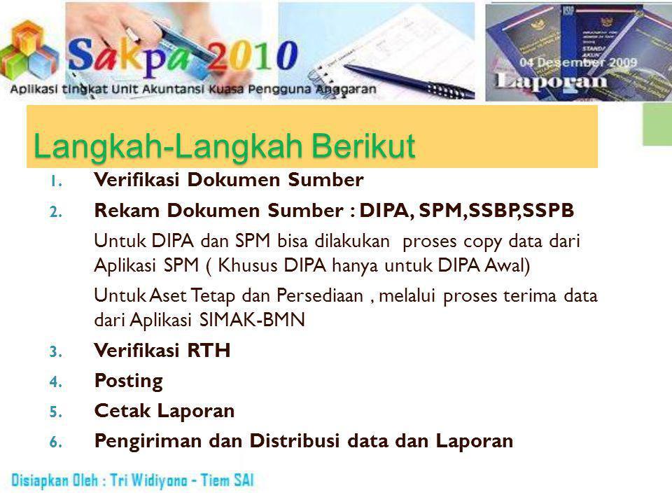 Langkah-Langkah Berikut 1. Verifikasi Dokumen Sumber 2.