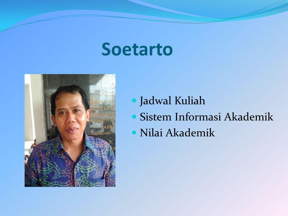 Soetarto Jadwal Kuliah Sistem Informasi Akademik Nilai Akademik