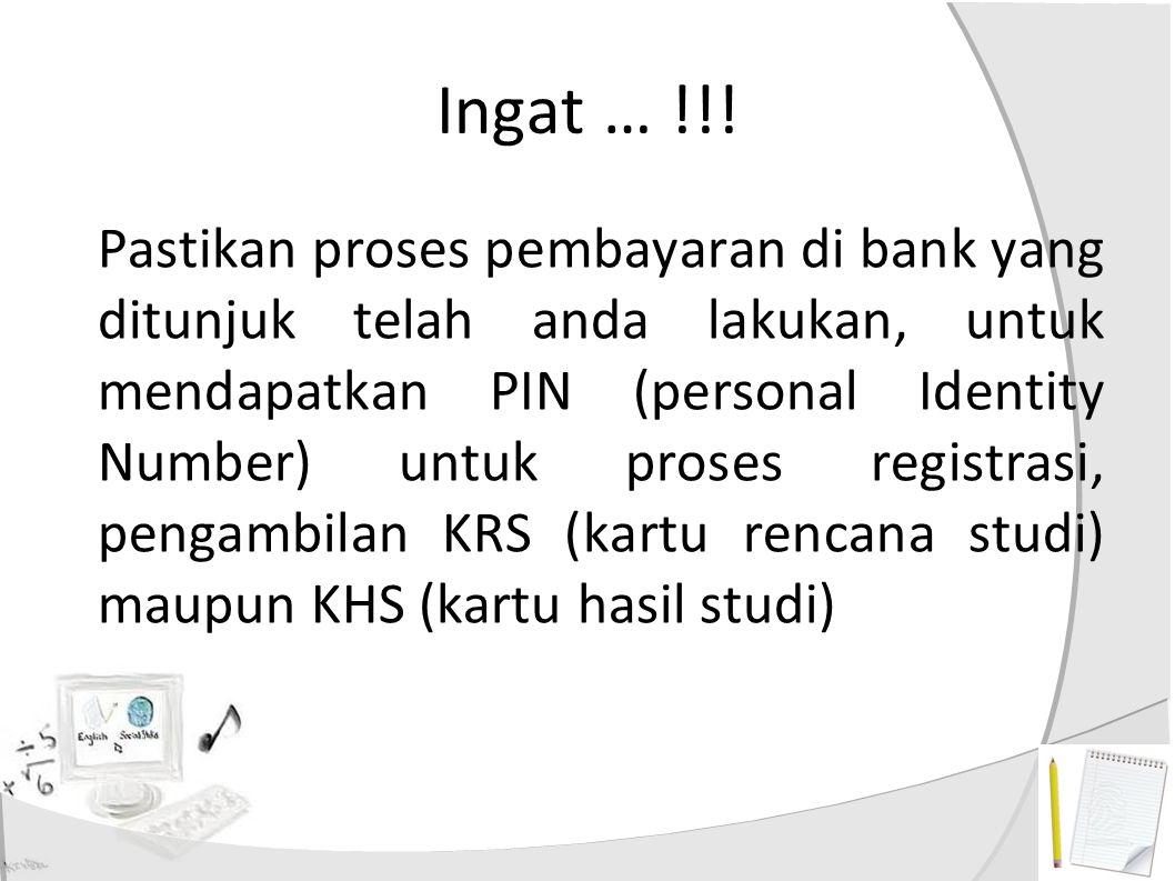 Pengambilan KRS Persiapakan user : NIM ANDA, password : PIN dari bank Masuk ke : http://siakad.uns.ac.id