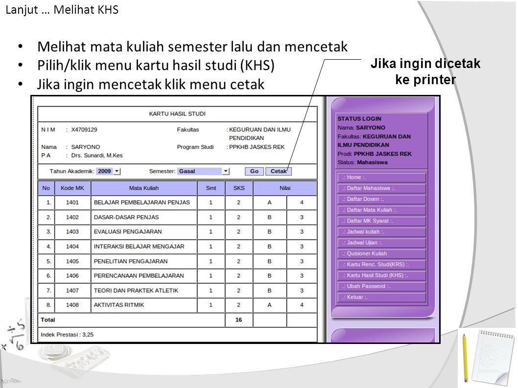 Lanjut PMK (pengambilan mata kuliah) Klik Menu Kartu Rencana Studi (KRS), di samping