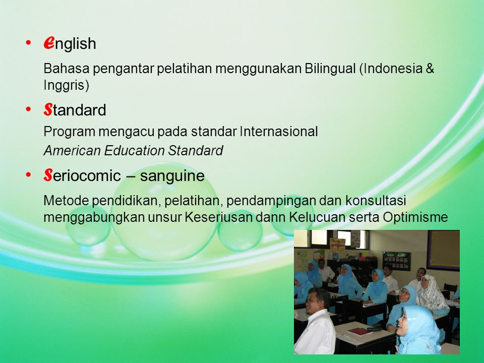 BILINGUAL EDUCATION SYSTEM TRAINING for Kindergarten for Primary School for Secondary School for College