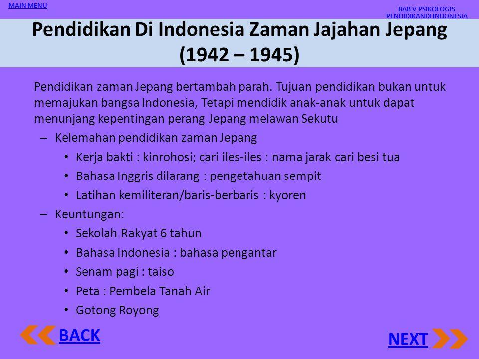 Pendidikan Indonesia Di Masa Penjajahan Bangsa Barat: 350 Tahun 1.Selama VOC (1602 – 1799), Inggris, Hindia Belanda : selama 250 tahun, pendidikan unt